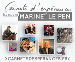 Carnets d'espérances, le blog personnel de Marine Le Pen